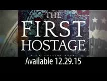 The First Hostage releases December 29, 2015