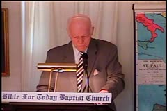 Part 1 -- Faithful Christians Needed  – Pastor D. A. Waite – 1 Corinthians 4:1-11  –  BFTBC