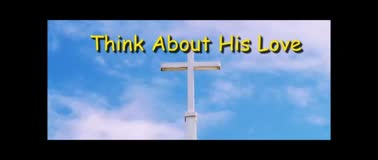 Think About His Love - Randy Winemiller