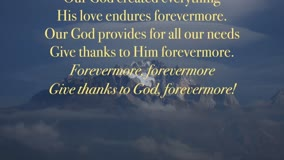Forevermore Give Thanks!