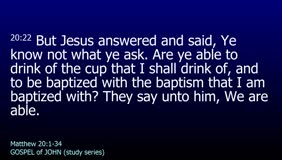 GOSPEL of JOHN-073-Ch.04 (Now We Believe For We Have Heard Him Ourselves)
