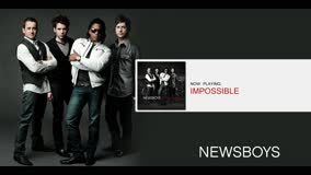 NEWSBOYS | IMPOSSIBLE