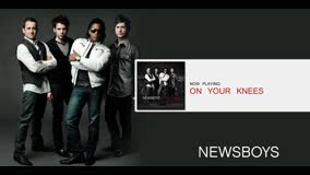 NEWSBOYS | ON YOUR KNEES