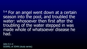GOSPEL of JOHN-087-Ch.05 (Pool of Bethesda-Multitude of Impotent Folk) Pt1