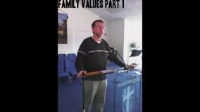 Family Values Part 1