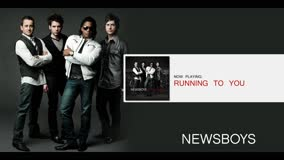 NEWSBOYS | RUNNING TO YOU