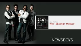 NEWSBOYS | WAY BEYOND MYSELF