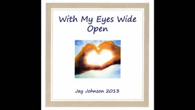 We Need to Choose by Jay Johnson (CD) With My Eyes Wide Open