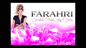 Farahri-Take Me As I Am