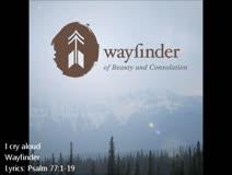 Wayfinder - I cry aloud