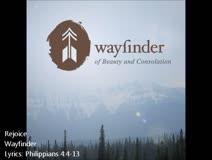Wayfinder - Rejoice!