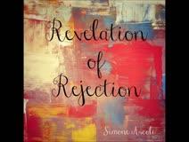 Revelation of Rejection