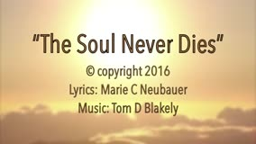 The Soul Never Dies