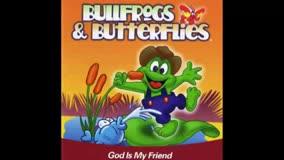 Bullfrogs & Butterflies by Barry McGuire