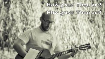 How Great Thou art / Grande sei Tu