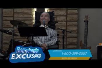 Rompiendo Excusas - Actitud Cristiana y Animo (Parte 2)