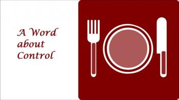 A Word about Control in Eating Disorder Recovery