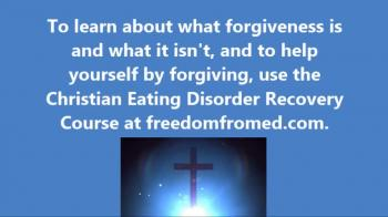 Eating Disorder Recovery - Are You Struggling to Forgive?