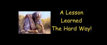 A Lesson Learned The Hard Way - Randy Winemiller