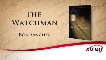 Xulon Press book The Watchman - The 12 Irrefutable Principles of Physical and Spiritual Defense | Captain Ron Sanchez (ret)