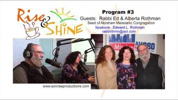 Rise & Shine, Program #3