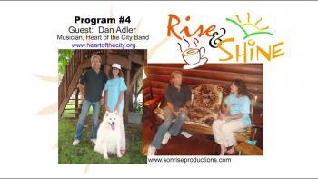 Rise & Shine, Program #4