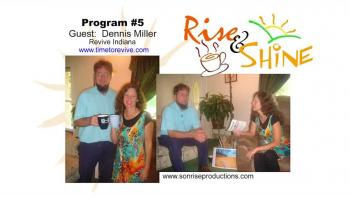 Rise & Shine, Program #5