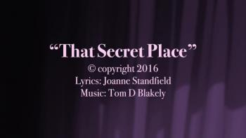 That Secret Place