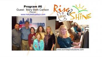 Rise & Shine, Program #6