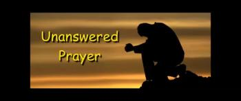 Unanswered Prayer - Gary Soisson