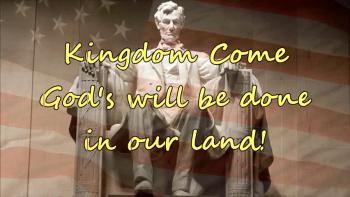 Declaration Over America - Kingdom Come God's Will Be Done