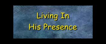 Living In His Presence - Randy Winemiller
