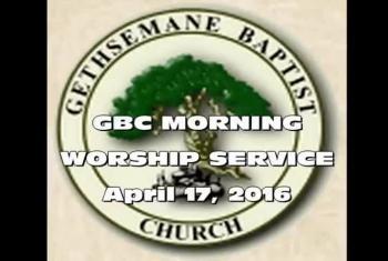 Worship Service April 17,2016