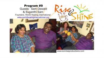 Rise & Shine, Program #9
