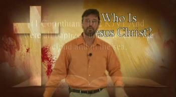 Who is Jesus Christ? 5