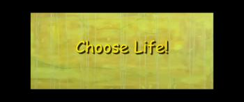 Choose Life! - Randy Winemiller