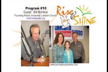 Rise & Shine, Program #10
