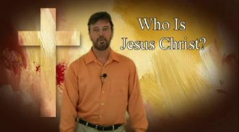 Who is Jesus Christ? 6
