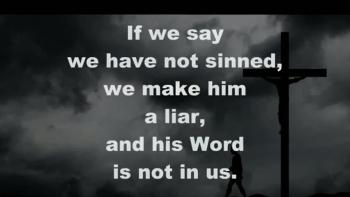 if we say we have no sin