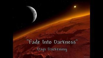 """""""Fade Into Darkness"""" written by Zach Clark & Caleb Jackson & Days Darkening ©2014"""