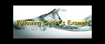 Following Christ's Example - Randy Winemiller