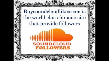 Buy SoundCloud Followers for Active Audience- Buysoundcloudlikes