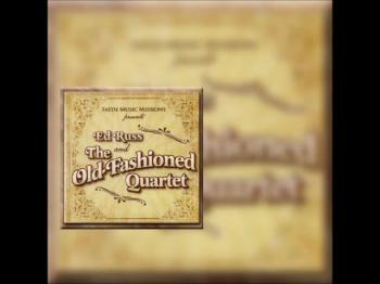 Ed Russ and the Old Fashioned Quartet CD Preview