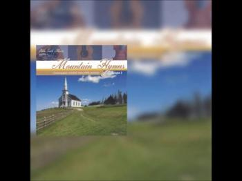 Mountain Hymns Volume 2 CD Preview