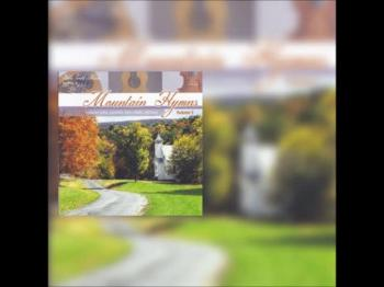 Mountain Hymns Volume 3 CD Preview