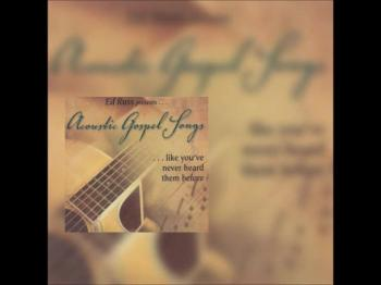 Acoustic Gospel Songs CD Preview