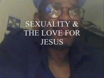 SEXUALITY AND THE LOVE FOR JESUS