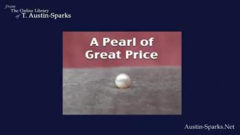Audio - A Pearl of Great Price by T. Austin Sparks