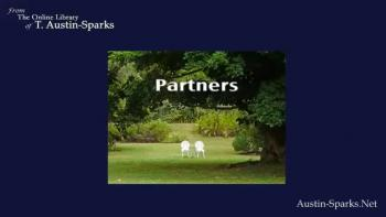 Audio - Partners by T. Austin Sparks.