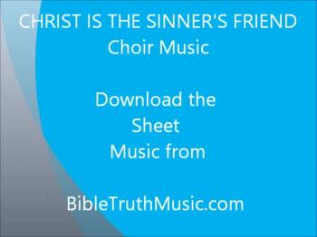 Christ Is The Sinner's Friend